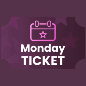Monday Ticket