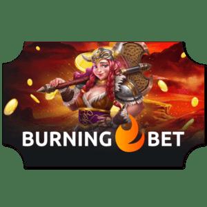 BurningBet Casino Ticket